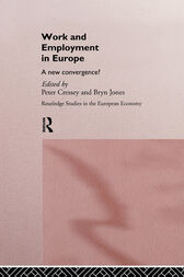 Work and Employment in Europe by Peter Cressey