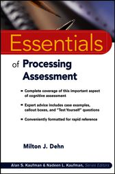 Essentials of Processing Assessment by Milton J. Dehn