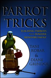 Parrot Tricks by Tani Robar
