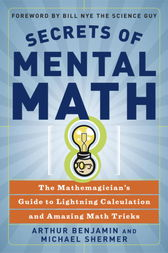 Secrets of Mental Math by Arthur Benjamin