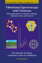 Vibrational Spectroscopy With Neutrons by Philip C. H. Mitchell