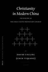 Christianity in modern China by D. Cheung