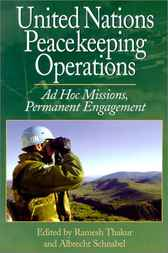 United Nations Peacekeeping Operations by Ramesh Thakur