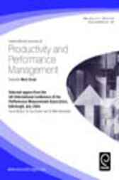 Selected Papers From The 4th International Conference Of The Performance Measurement Association, Edinburgh, July 2004