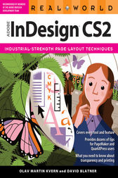 Real World Adobe InDesign CS2 by Olav Martin Kvern