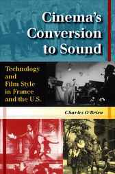 Cinema's Conversion to Sound by Charles O'Brien