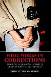 What Works in Corrections by Doris Layton MacKenzie