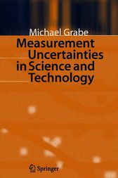 Measurement Uncertainties in Science and Technology