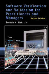 Software Verification And Validation For Practitioners And Managers by Steven R. Rakitin