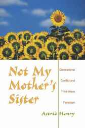 Not My Mother's Sister by Astrid Henry