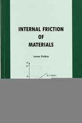 Internal Friction of Materials by A. Puskar