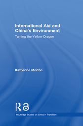 International Aid and China's Environment by Katherine Morton