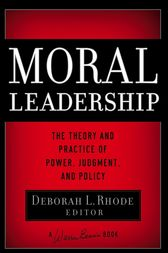 Moral Leadership by Deborah L. Rhode