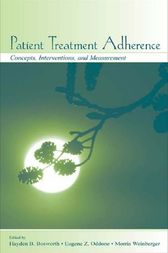 Patient Treatment Adherence by Hayden B. Bosworth