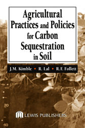 Agriculture Practices and Policies for Carbon Sequestration in Soil