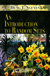 An Introduction to Random Sets by Hung T. Nguyen