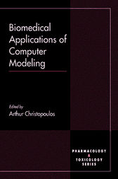 Biomedical Applications of Computer Modeling by Arthur Christopoulos