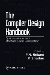 The Compiler Design Handbook by Y.N. Srikant