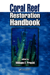 Coral Reef Restoration Handbook by William F. Precht