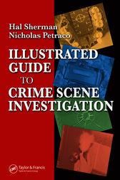 Illustrated Guide to Crime Scene Investigation