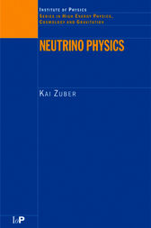 Neutrino Physics by Kai Zuber