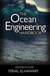 The Ocean Engineering Handbook by Ferial El-Hawary