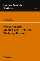 Nonparametric Monte Carlo Tests and Their Applications by Lixing Zhu