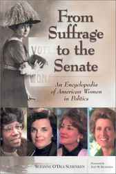 From Suffrage to the Senate by Suzanne O'Dea Schenken