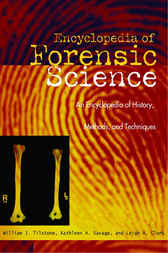 Forensic Science by William J. Tilstone