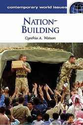 Nation-Building by Cynthia A. Watson