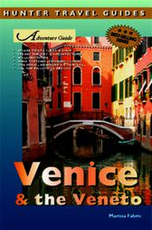 Adventure Guide to Venice & the Veneto by Marissa Fabris