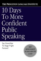 10 Days to More Confident Public Speaking by Princeton Language Institute