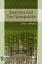 Effective GUI Testing Automation by Kanglin Li