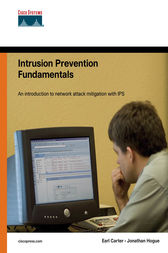 Intrusion Prevention Fundamentals by Earl Carter