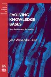 Evolving Knowledge Bases by J.A. Leite