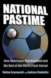 National Pastime by Stefan Szymanski