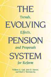 The Evolving Pension System by William G. Gale