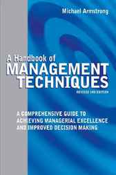 Handbook of Management Techniques by Michael Armstrong