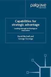 Capabilities for Strategic Advantage by David Birchall