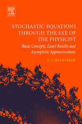 Stochastic Equations through the Eye of the Physicist by Valery I. Klyatskin