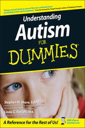 Understanding Autism For Dummies by Stephen Shore