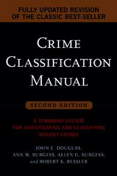 Crime Classification Manual by John Douglas