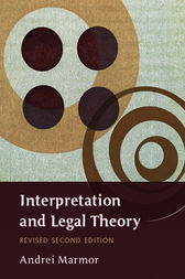Interpretation and Legal Theory by Andrei Marmor