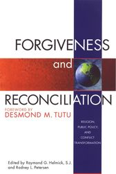Forgiveness & Reconciliation by Raymond G. Helmick