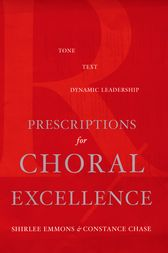 Prescriptions for Choral Excellence by Shirlee Emmons