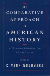 The Comparative Approach to American History by C. Vann Woodward