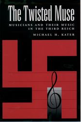 The Twisted Muse by Michael H. Kater
