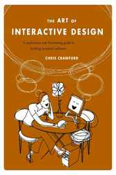 The Art of Interactive Design by Chris Crawford