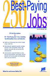 250 Best-Paying Jobs by Farr; Shatkin