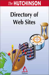 The Hutchinson Directory of Web Sites by Helicon Publishing